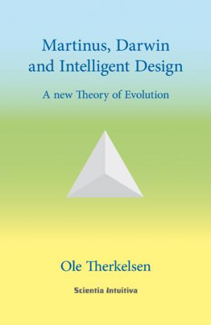 Ole Therkelsen: Martinus, Darwin and Intelligent Design (engelsk)